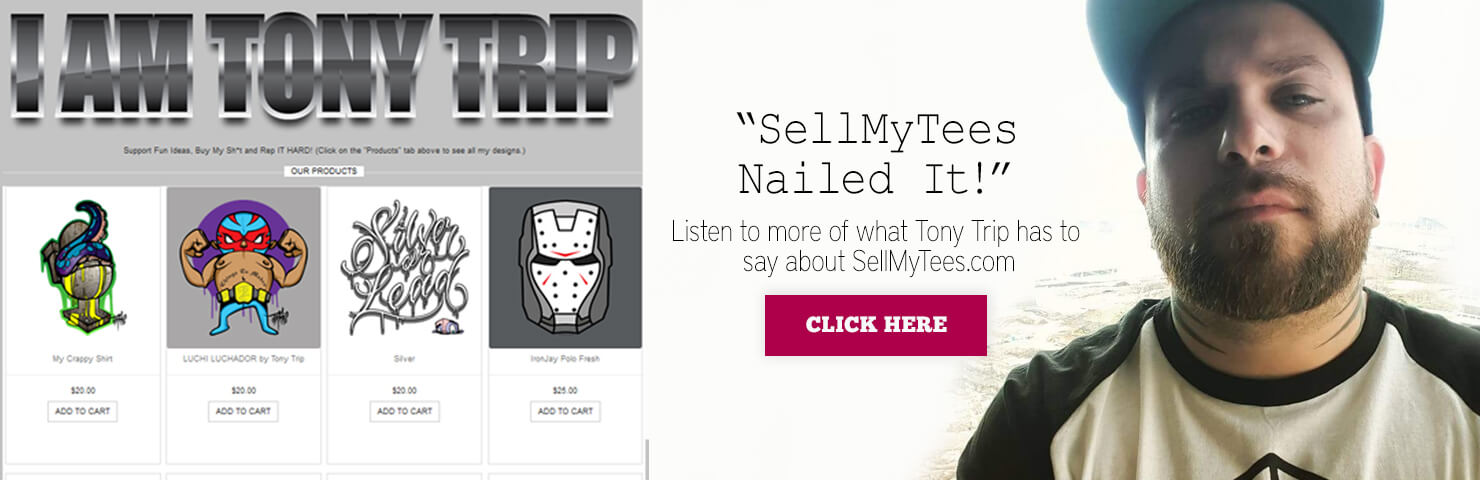 Tony Trip Live discusses SellMyTees