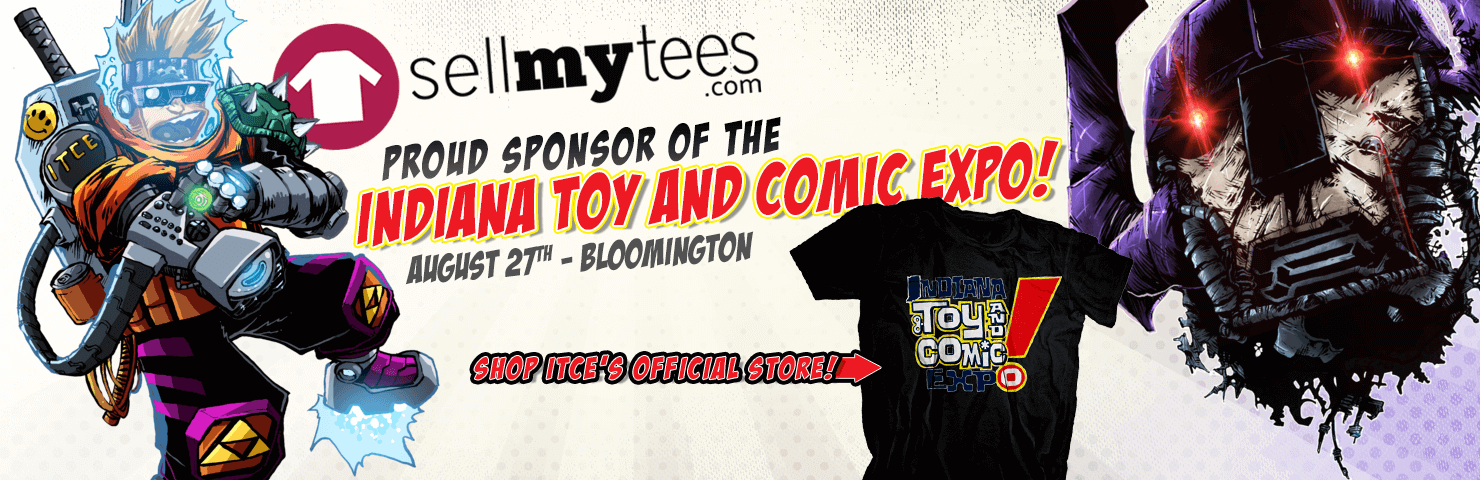 SellMyTees Sponsors Indiana Toy and Comic Expo