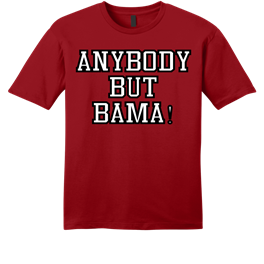 Anybody But Bama t shirt all colors available.