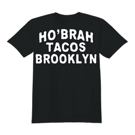 HoBrah Tacos Brooklyn Full Chest White