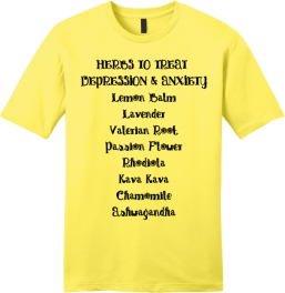 HERBS TO TREAT DEPRESSION AND ANXIETY T-SHIRT