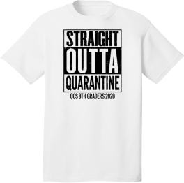 OCS Straight Outta Quarantine