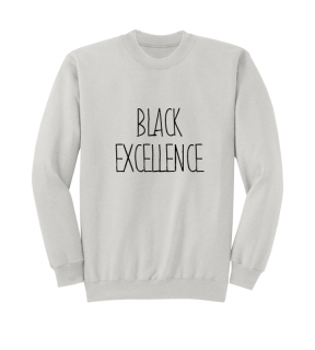 BLACK EXCELLENCE SWEAT