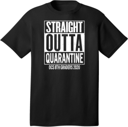 OCS Straight Outta Quarantine White