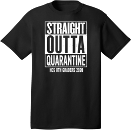 HCS Straight Outta Quarantine