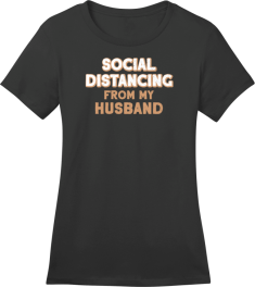Social Distancing From Husband