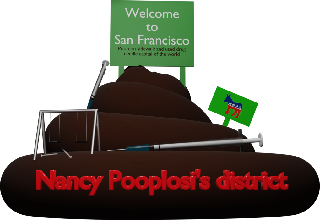 Welcome to San Francisco, Nancy Pooplosi's district    Edit