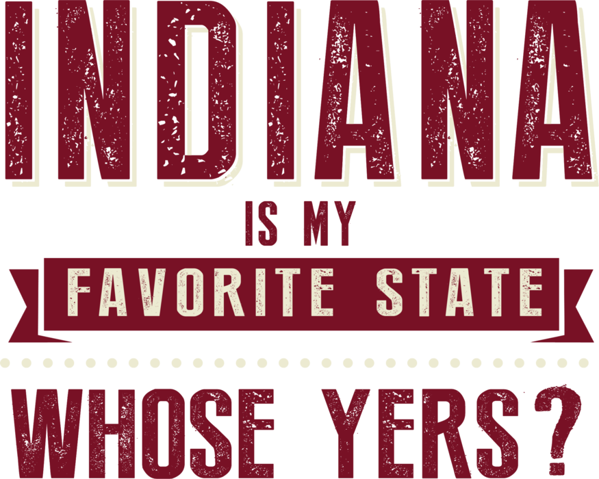 Indiana Whose Yers