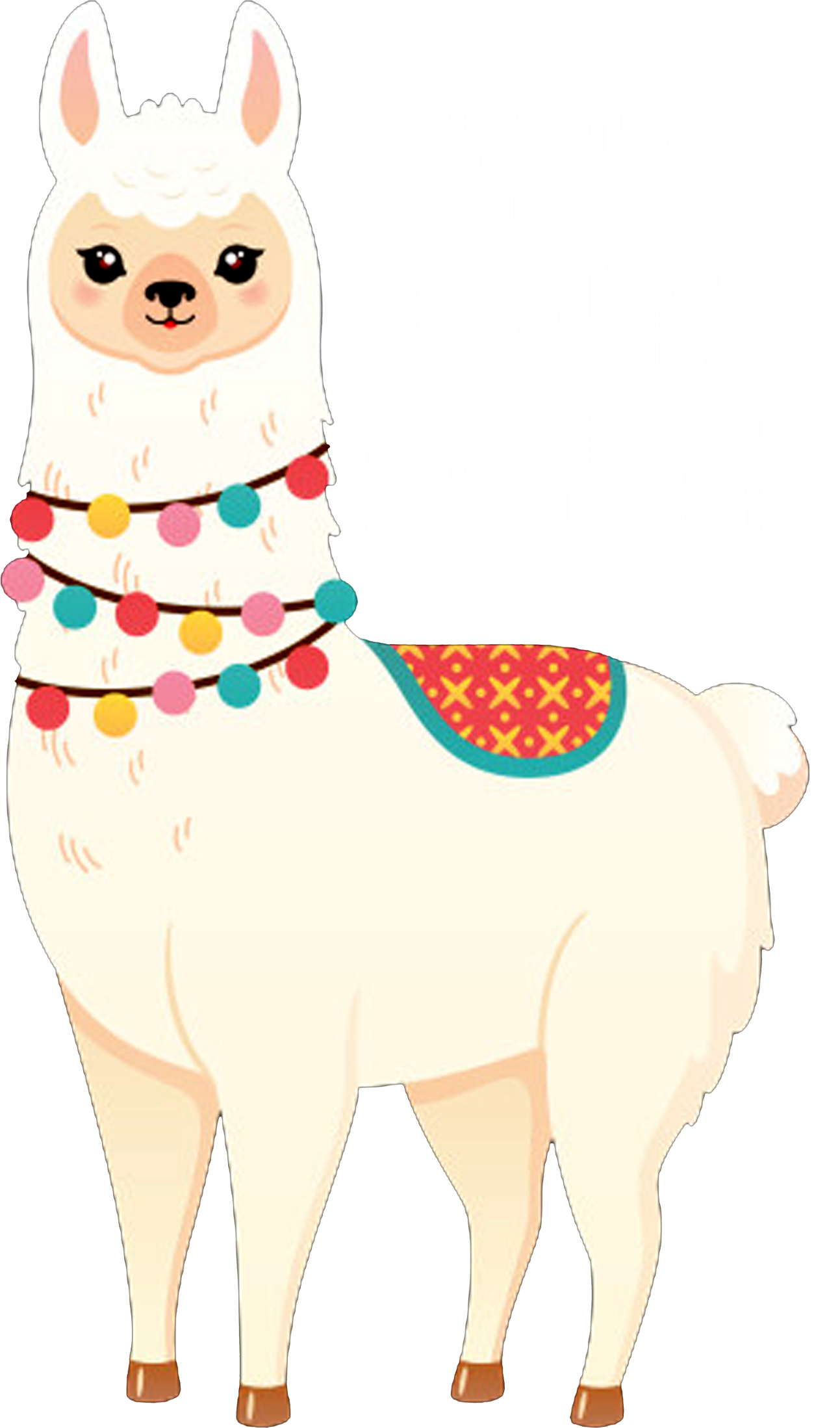 Trade Brothers For Llama
