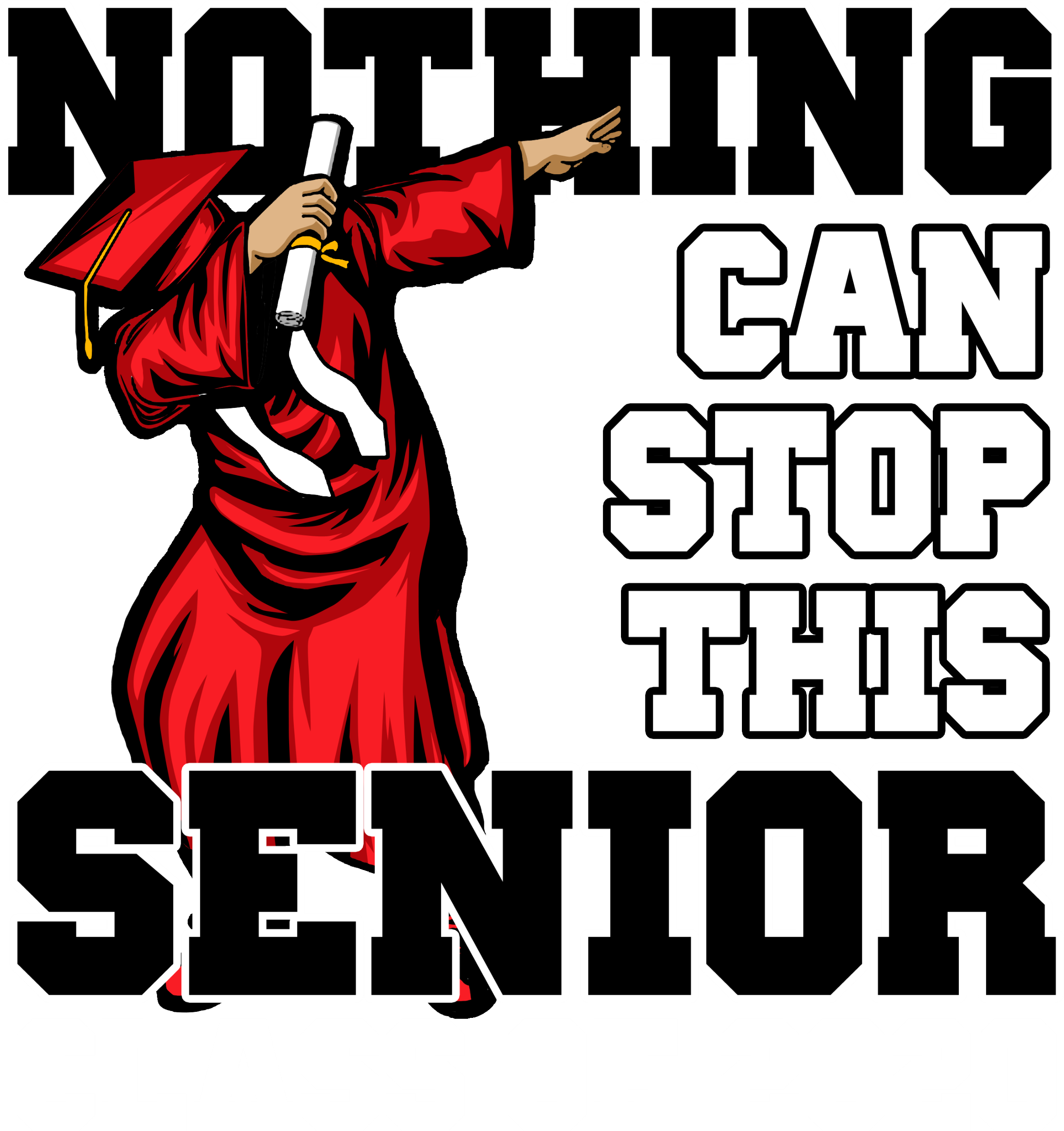 Nothing Can Stop Senior Dab Red-Blk-Wht