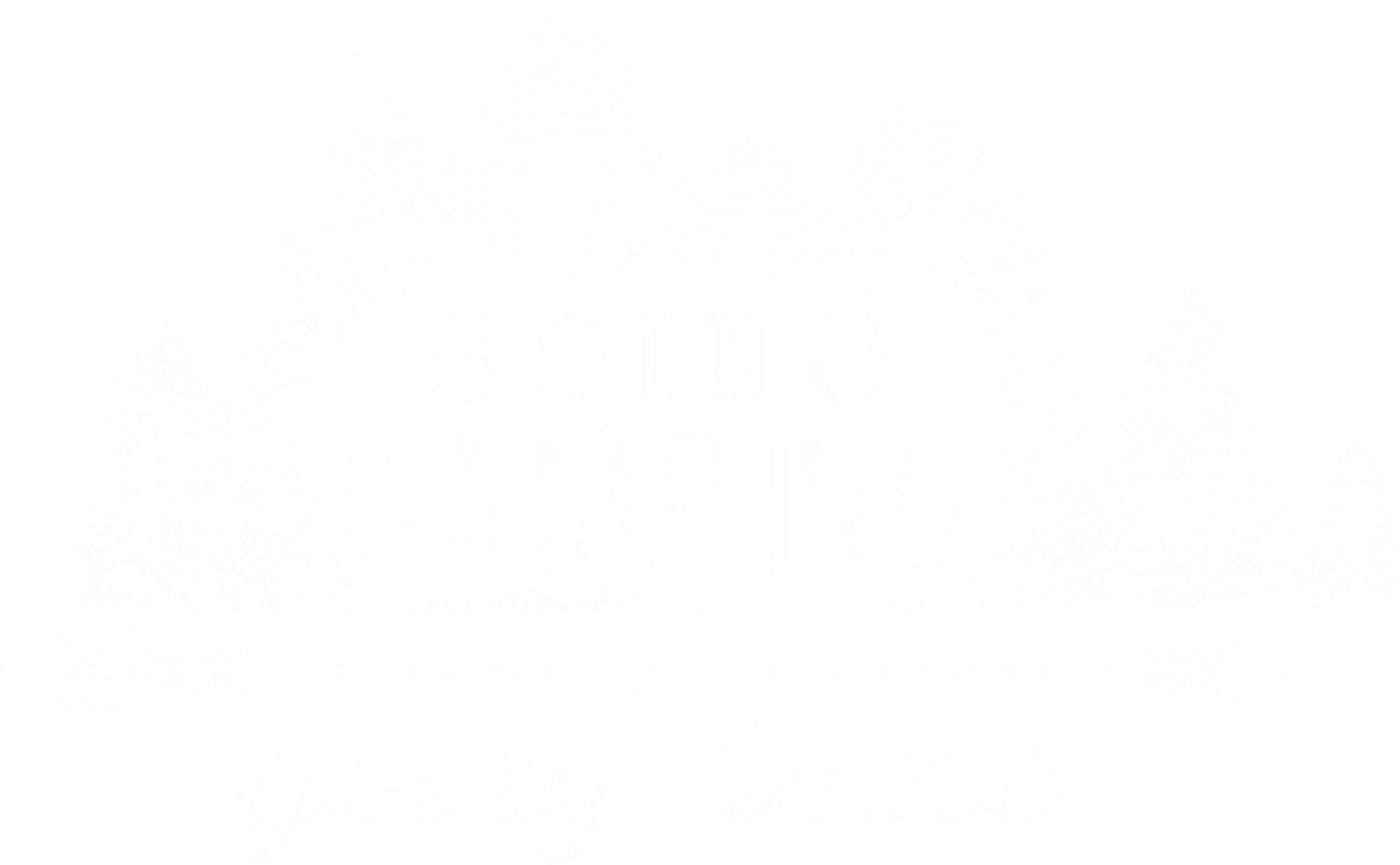 Going Camping Is Going Home