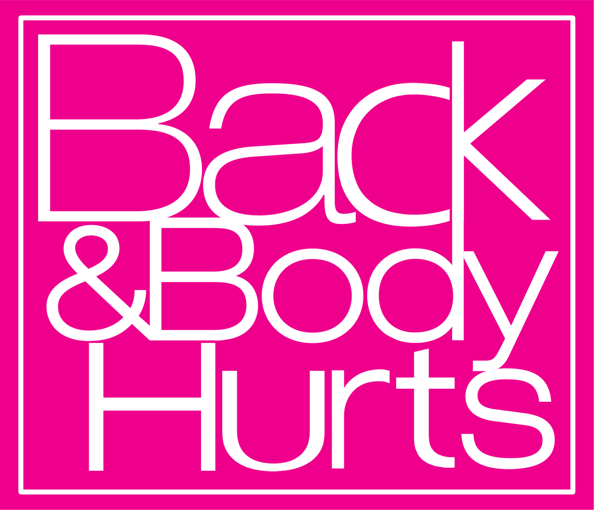 Back And Body Hurts